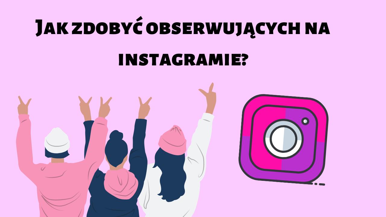obserwujący instagram